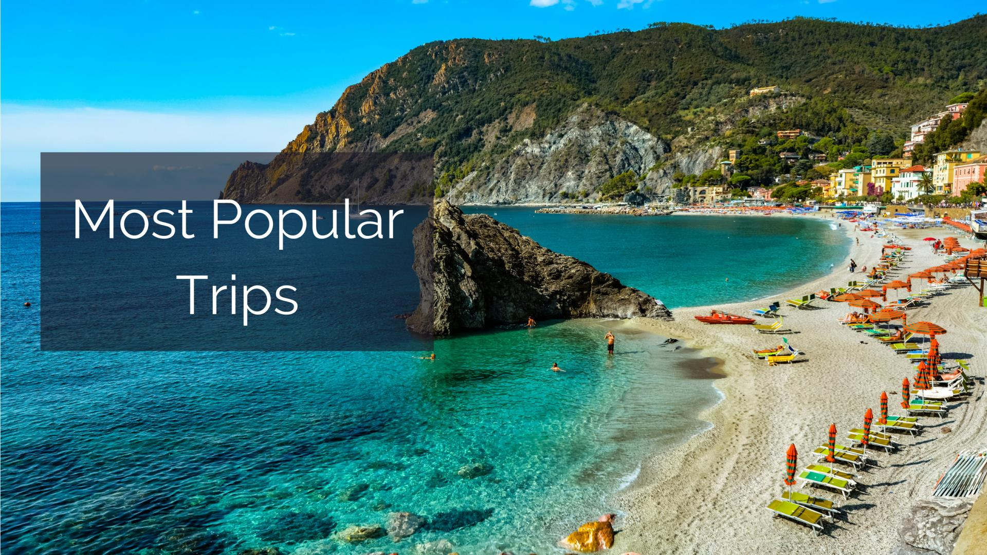 Most Popular Trips